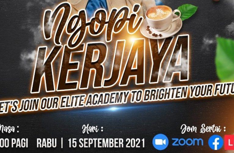 ☕ NGOPI & KERJAYA : Let's Join Our Elite Academy To Brighten Your Future 🍩